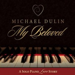 Michael Dulin - My Beloved